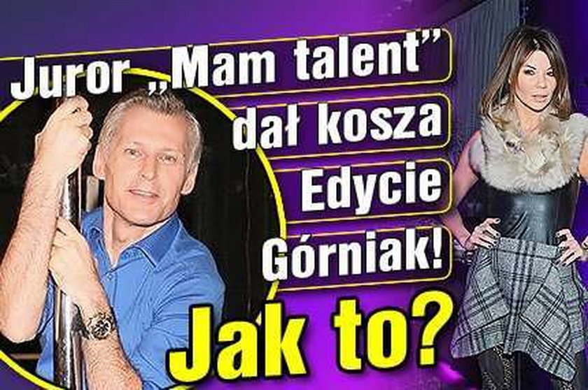 """Juror """"Mam talent"""" dał kosza Edycie Górniak! Jak to?"""