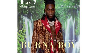 'I have nothing to prove anymore' Burna Boy says in this week's issue of ES Magazine