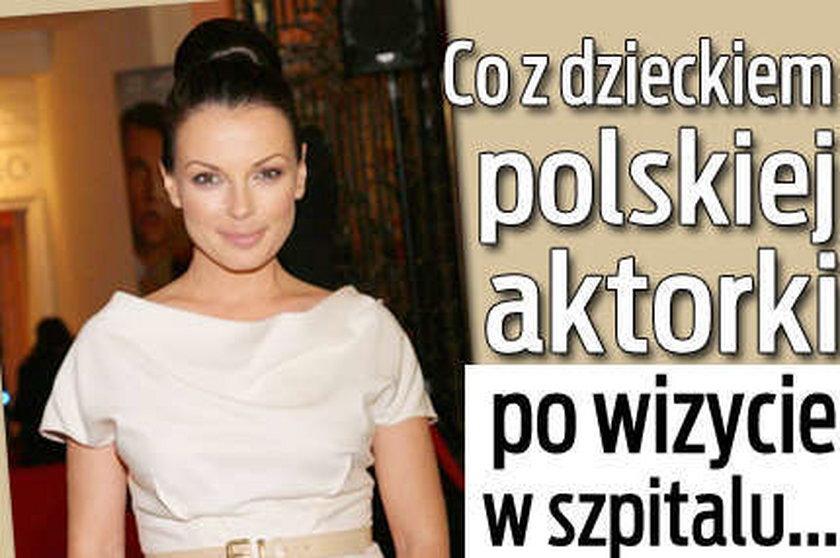 Co z dzieckiem polskiej aktorki po wizycie w szpitalu...