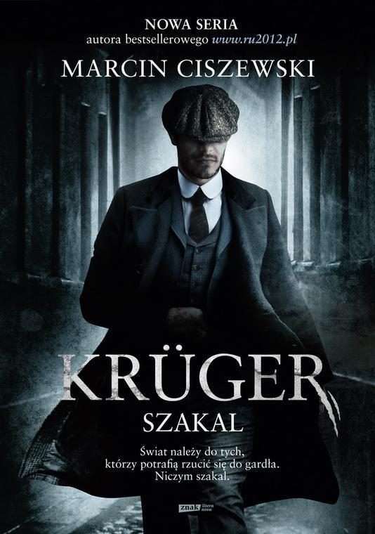 """Okładka książki """"Krüger. Szakal"""" Marcina Ciszewskiego"""