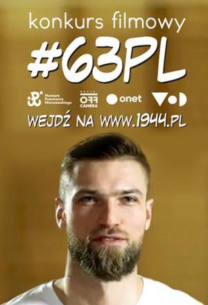 #63PL - film konkursowy (Czym jest dla ciebie patriotyzm)