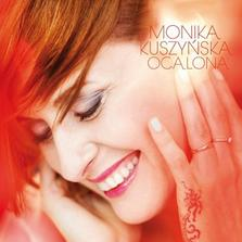 "Monika Kuszyńska - ""Ocalona"""