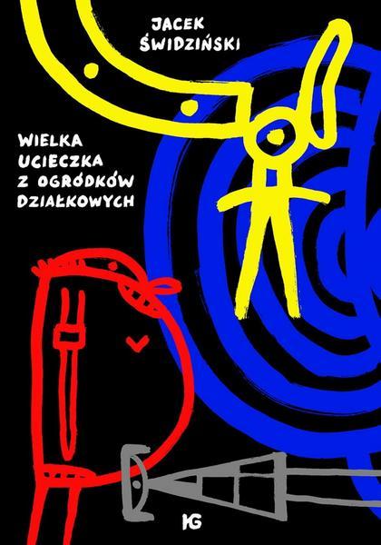"""""""Wielka ucieczka z ogródków działkowych"""" (okładka)"""