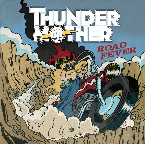 "Thundermother – ""Road Fever"""