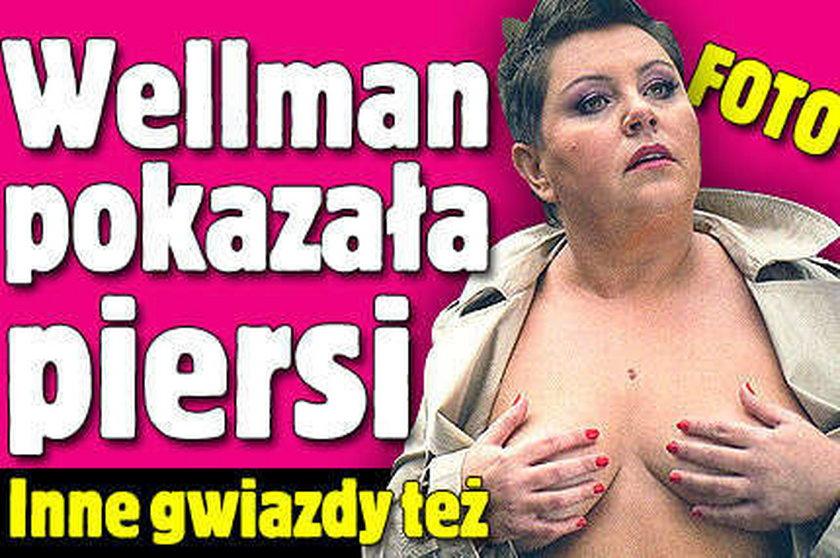 Wellman pokazała piersi. Inne gwiazdy też. FOTO