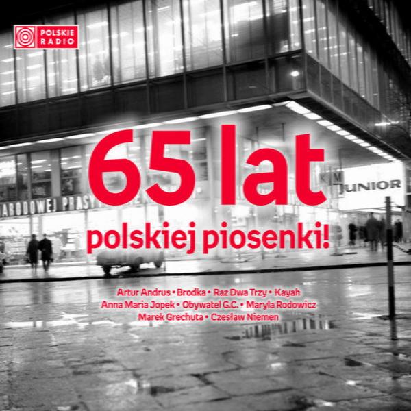 """""""65 lat polskiej piosenki! Część 2"""""""
