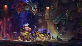 Hearthstone: Ciemne zaułki Gadżetonu - wrażenia z gry. Powiew świeżości w karcianym Warcrafcie