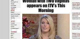 """""""Mam dwie waginy"""" - twierdzi ta kobieta!"""