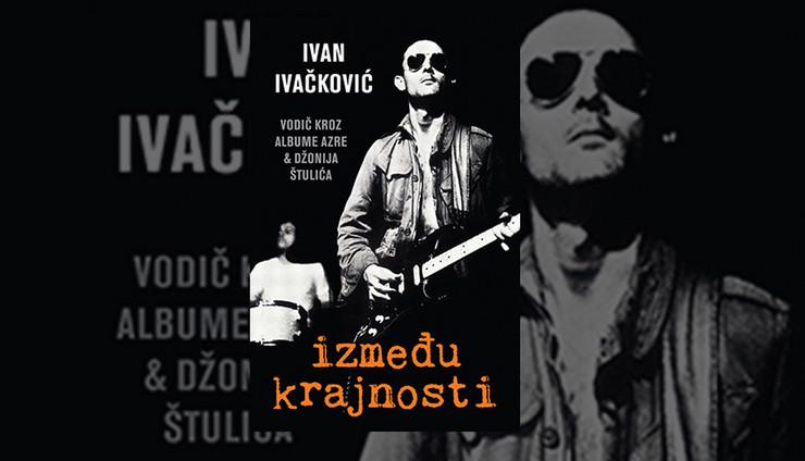 knjiga izmedju krajnosti NASLOVNA ivan ivackovic foto Promo Laguna