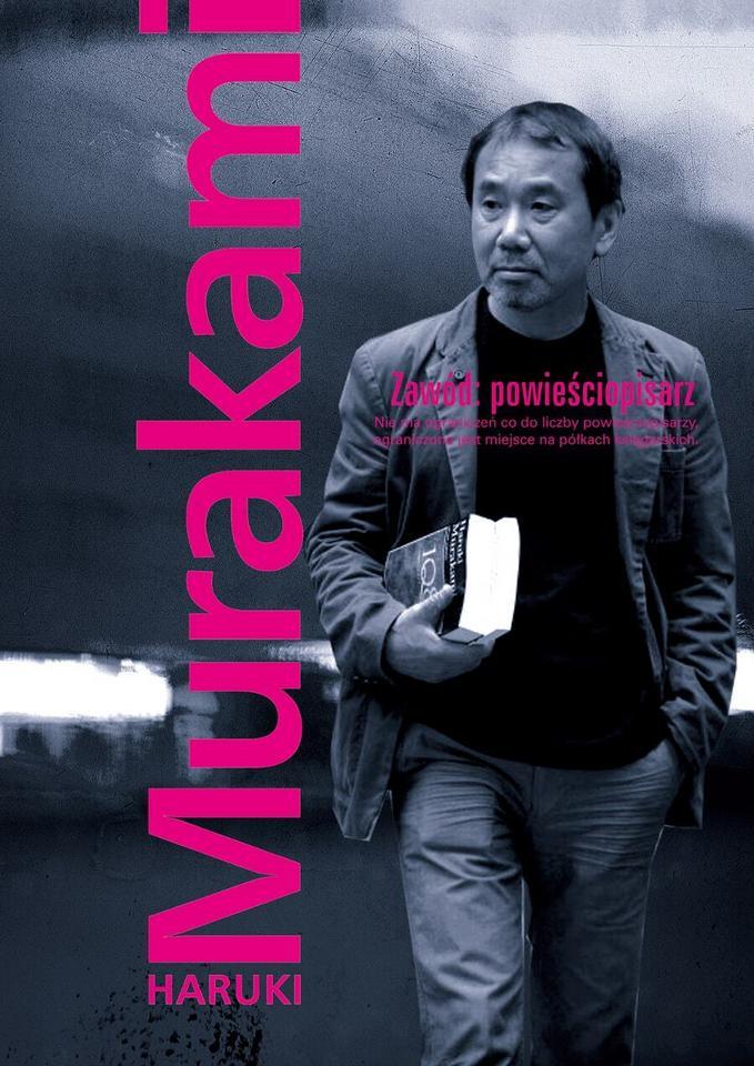 """Haruki Murakami, """"Zawód powieściopisarz"""" (Muza)"""