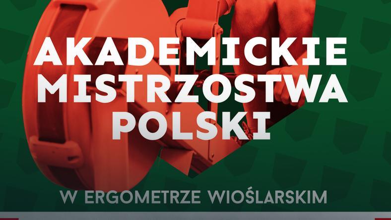 Akademickie Mistrzostwa Polski w ergometrze wioślarskim