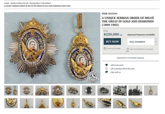 Orden i zvezda Miloša Velikog u zlatu i dijamantima pojavio se na pomenutom sajtu pre tri godine sa početnom cenom od 240.000 dolara, koja je sada pala na 220.000 dolara