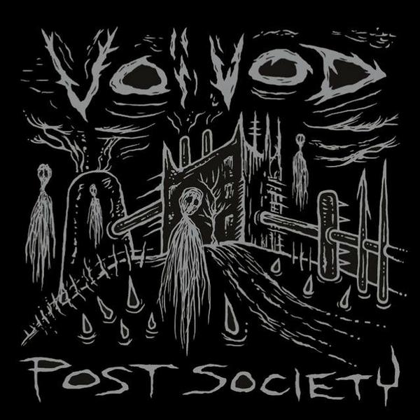 "VOIVOD – ""Post Society"" (EP)"