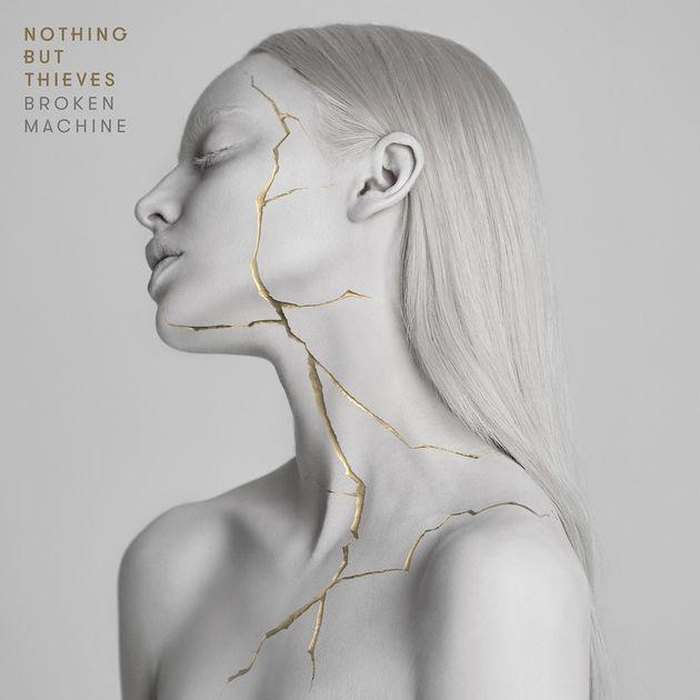 "Nothing But Thieves – ""Broken Machine"", 8,5"