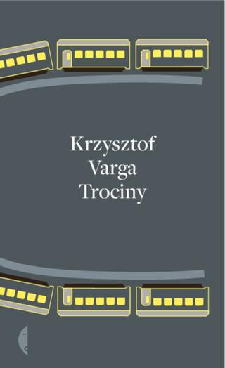 Krzysztof Varga 'Trociny' - recenzja