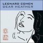 """Leonard Cohen - """"Dear Heather"""""""