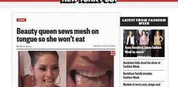 Chciała być miss, więc zaszyła sobie język