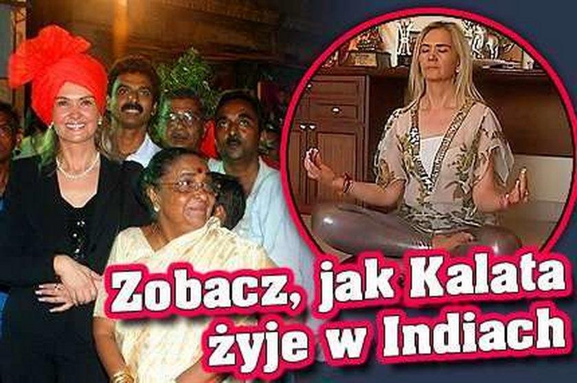 Kalata: Tak sobie żyję w Indiach