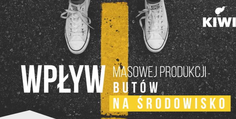 Jaki wpływ na środowisko ma masowa produkcja obuwia w Polsce?