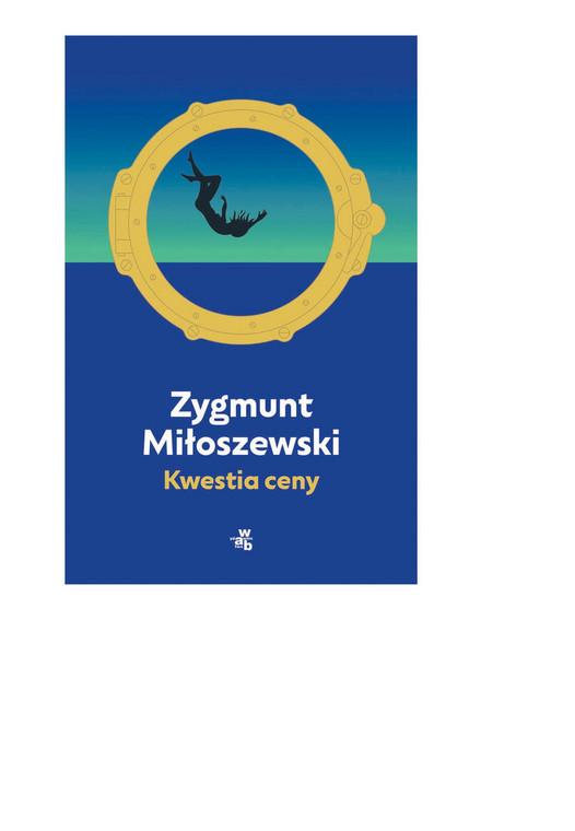 """Zygmunt Miłoszewski """"Kwestia ceny"""", W.A.B. 2020"""