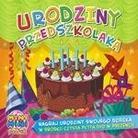 """Różni Wykonawcy - """"Urodziny przedszkolaka (2CD)"""""""