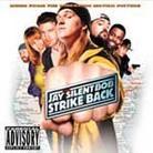 """Soundtrack - """"Jay And Silent Bob Strike Back"""""""