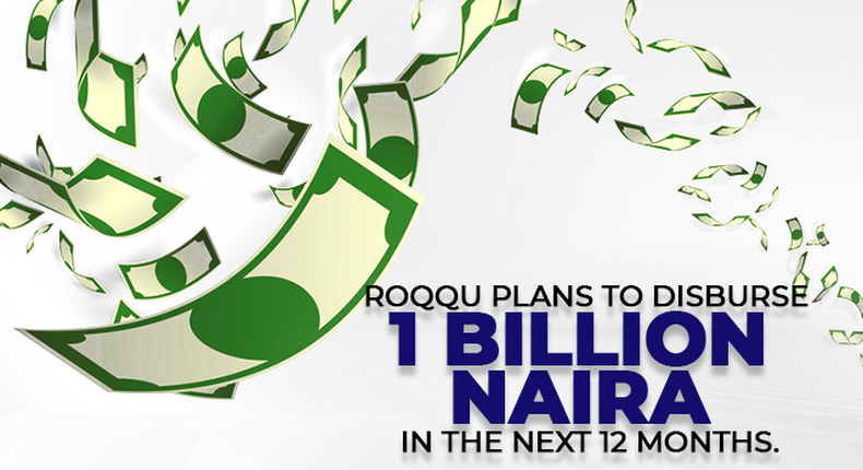 Roqqu disbursed 600 Million Naira in referral bonus and plans to disburse 1 billion naira in the next 12 months