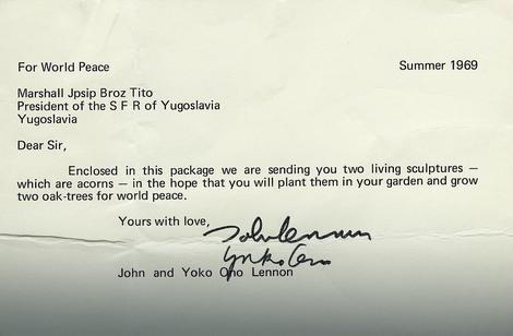 Pismo Džona Lenona i Joko Ono u kojem mole Tita da zasadi dva žira koja mu šalju u dvorištu rezidencije, u svrhu svetskog mira