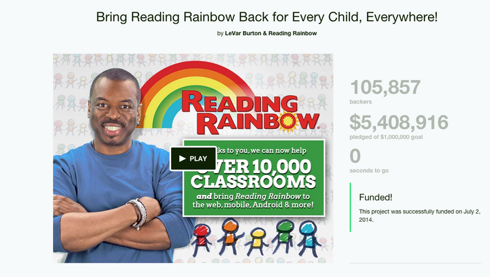 7. Bring Reading Rainbow Back for Every Child, Everywhere!