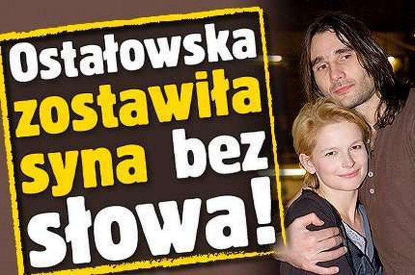 Ostałowska zostawiła syna bez słowa!