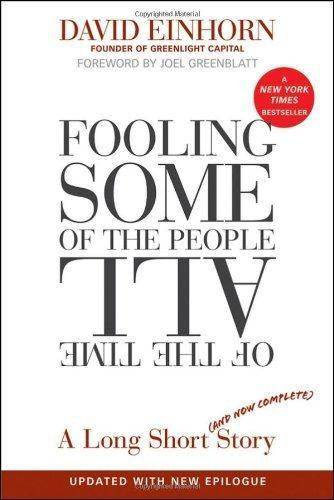 fooling-some-of-the-people-all-of-the-time-by-david-einhorn