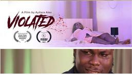 "Watch ""Violated"" short film directed by Oluwatosin Ayilara"