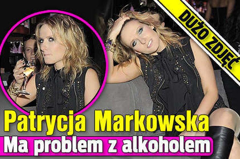 Patrycja Markowska ma problem z alkoholem. DUŻO ZDJĘĆ