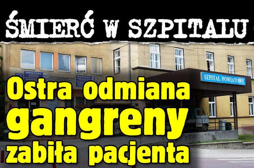 Śmierć w szpitalu Ostra odmiana gangreny zabiła pacjenta