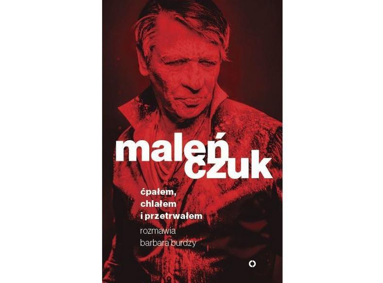 """Maciej Maleńczuk """"Ćpałem, chlałem i przetrwałem"""""""