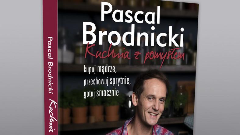 Kuchnia Z Pomysłem Spotkanie Z Pascalem Brodnickim