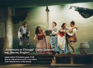 'Awantura w Chioggi' Carlo Goldoniego online. Teatr Współczesny zaprasza