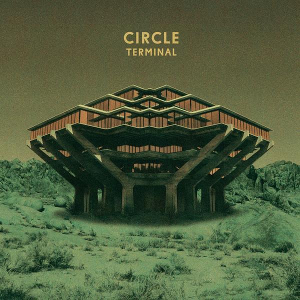 "CIRCLE – ""Terminal"""