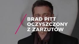 Brad Pitt oczyszczony z zarzutów. Nie użył przemocy wobec swoich dzieci