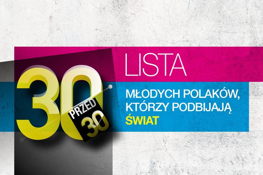 """Forbes: Oto Polacy, którzy pobijają świat. Lista Forbesa """"30 przed 30"""""""