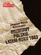 Rozmowy polskie latem 1983