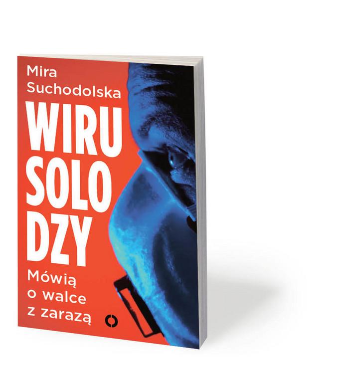 """Książka Miry Suchodolskiej """"Wirusolodzy"""", wydana przez Czerwone i Czarne, ukaże się 16 września"""