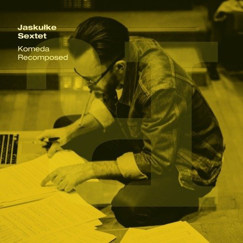 Jaskułke Sextet Komeda Recomposed