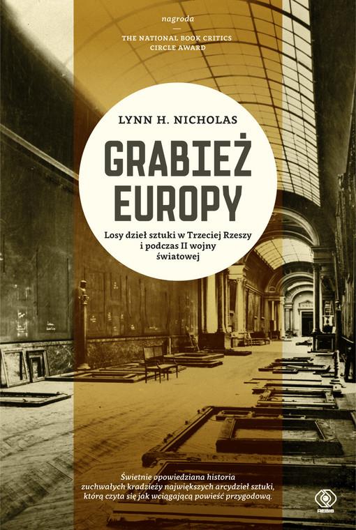 """Lynn H. Nicholas, """"Grabież Europy"""""""