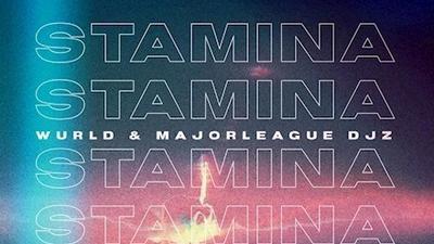 Wurld features Major League DJz on new single, 'Stamina'