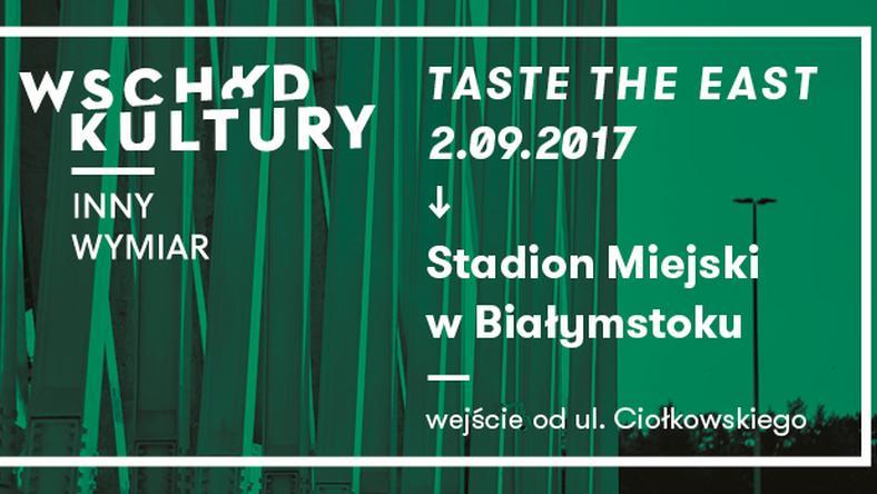 Taste the East 2017
