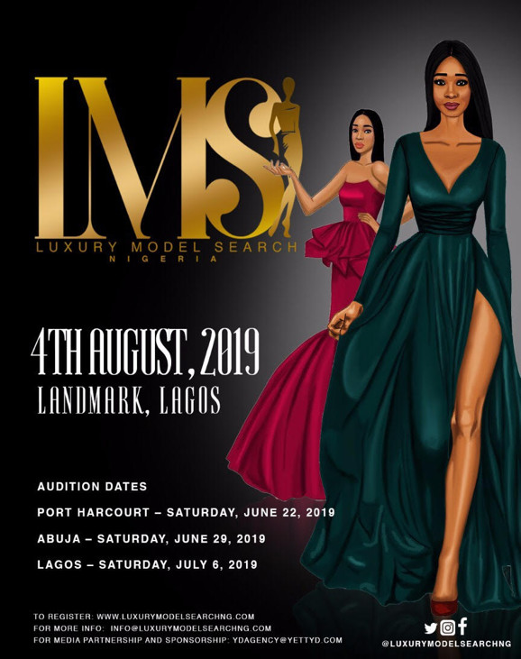 Here's all you need to know about The Luxury Model Search Nigeria and when auditions will hold