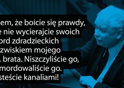 Kaczyński W Sejmie O Zdradzieckich Mordach I Kanaliach