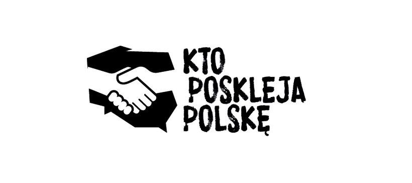 Kto poskleja Polskę
