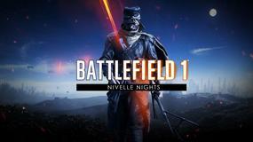 Battlefield 1 – Nivelle Nights już jest